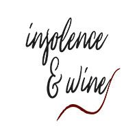 Insolence & Wine